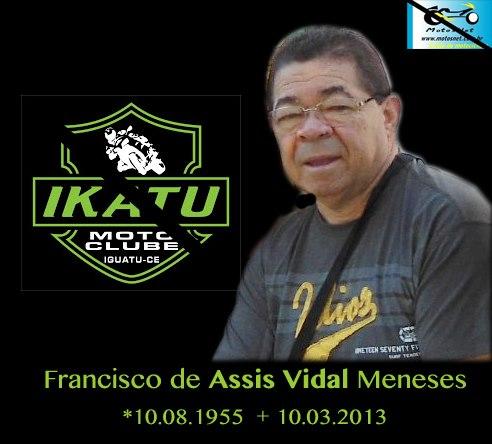 In memoriam - Motociclista Assis Vidal, amigo, irmão e patrocinador da série