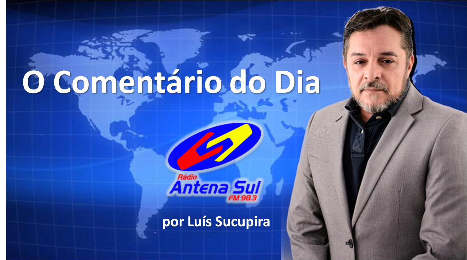 Comentário do Dia – Viajando Pelo Brasil – na Antena Sul FM de 19 de Junho