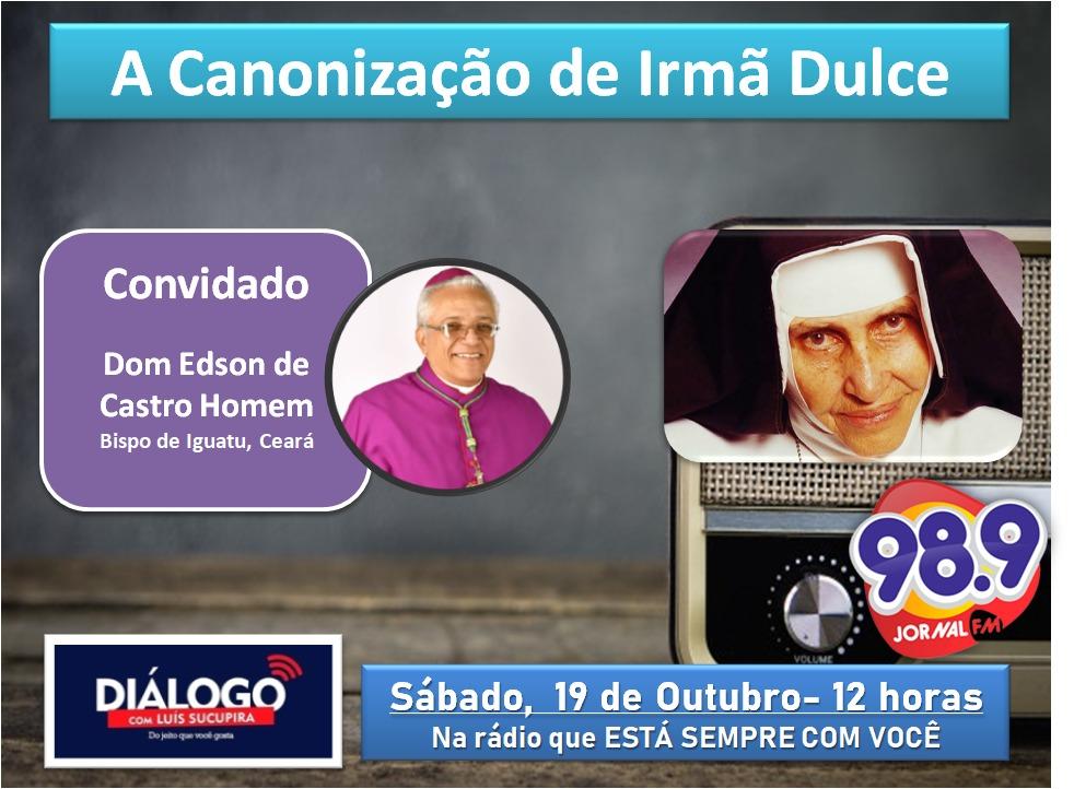 PODCAST – A Canonização de Irmã Dulce – com Dom Edson, Bispo de Iguatu – Jornal FM