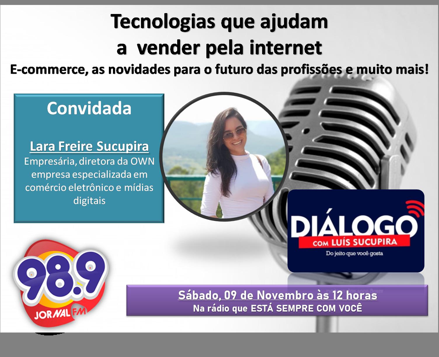 PODCAST – TECNOLOGIAS QUE AJUDAM A VENDER PELA INTERNET – Jornal FM 98,9
