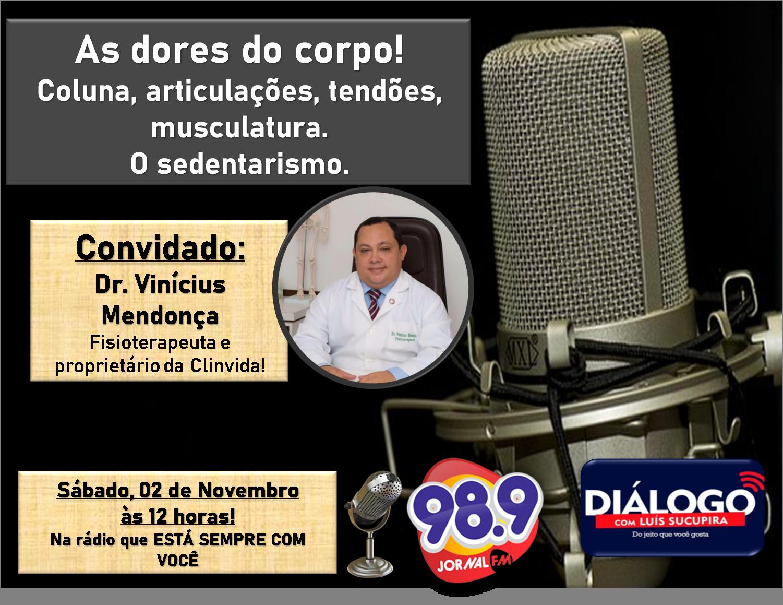 PODCAST Diálogo – As dores do corpo – Fisioterapia – 02/11/2019- Jornal FM PODCAST Diálogo – As dores do corpo – Fisioterapia – 02/11/2019- Jornal FM