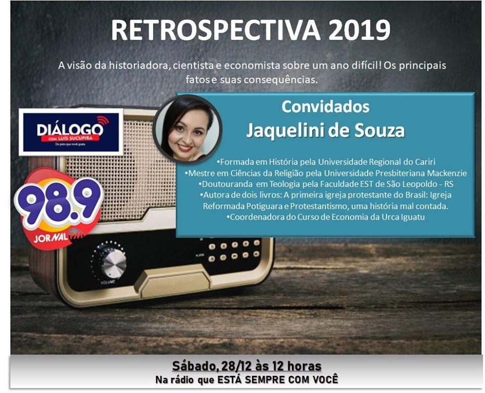 PODCAST – ENTREVISTA PROFESSORA JAQUELINI DE SOUZA – RETROSPECTIVA ANALÍTICA DE 2019 – 28/12/2019