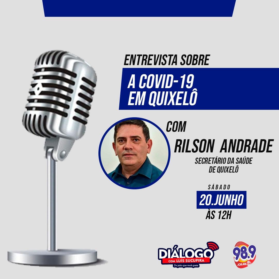 Diálogo de 20/06/2020 com Rílson Andrade, secretário da Saúde de Quixelô – JORNAL FM