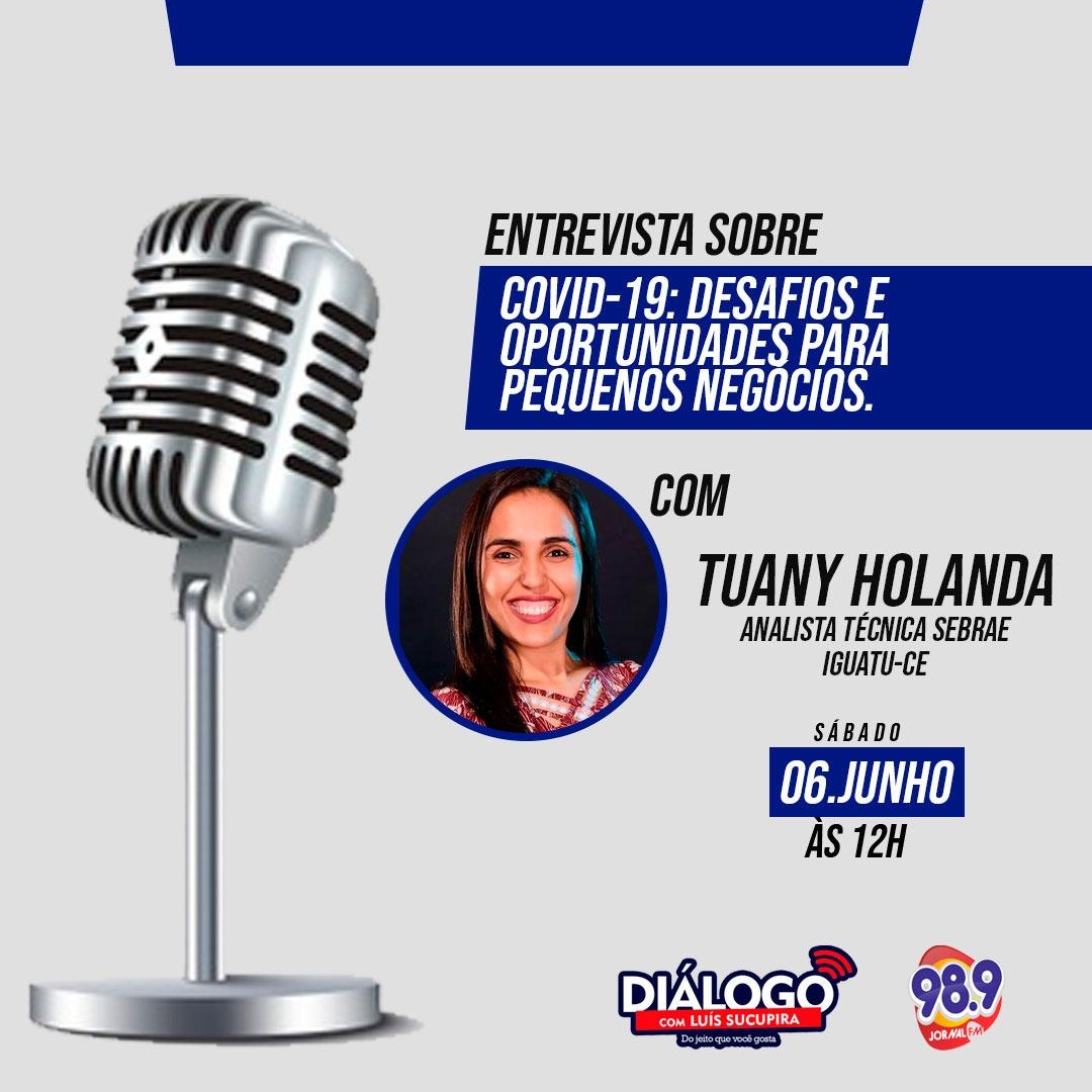 PODCAST DIÁLOGO com Tuany Holanda, SEBRAE – Jornal FM