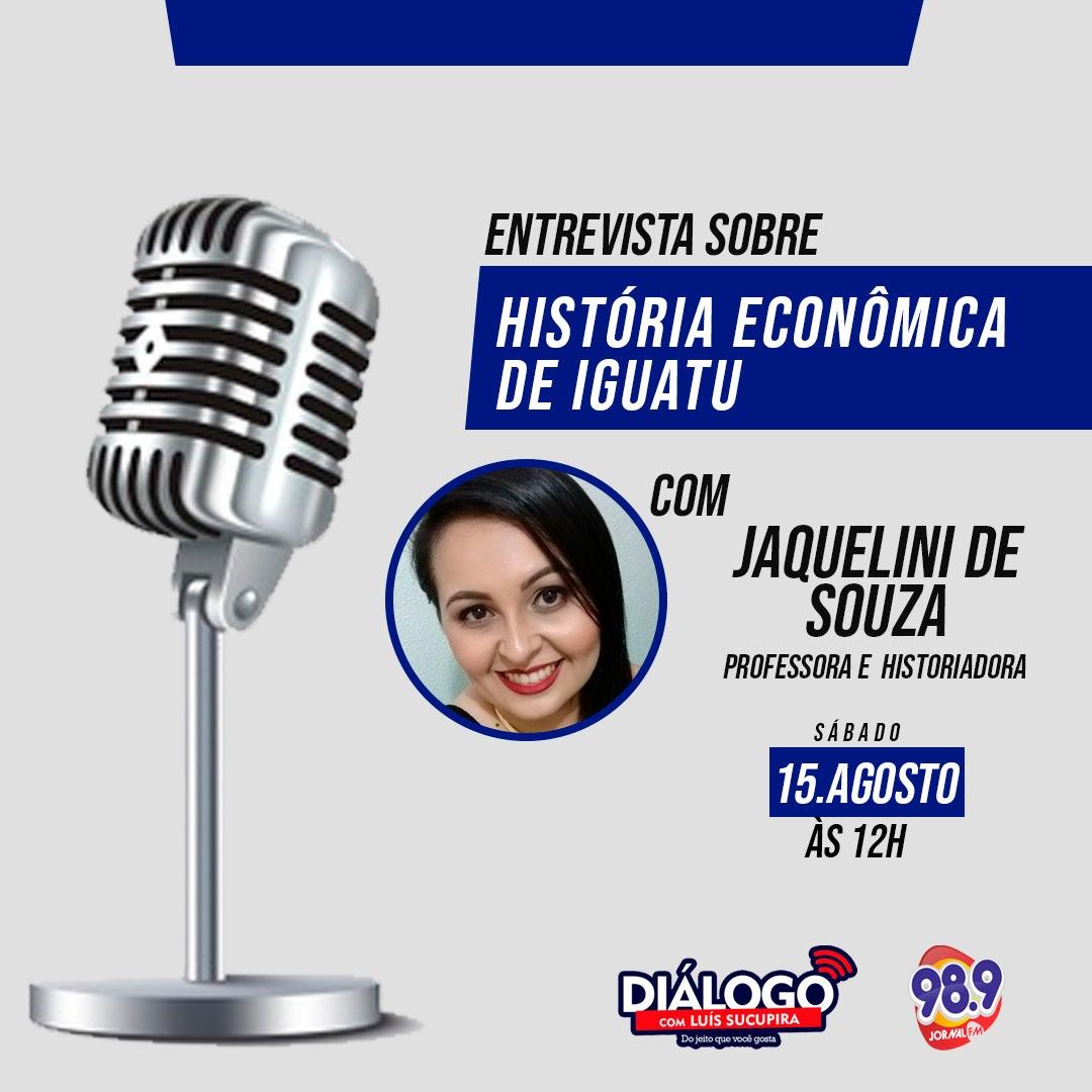 PODCAST – A História Econômica de Iguatu com a professora e historiadora, Jaquelini de Souza -Jornal FM