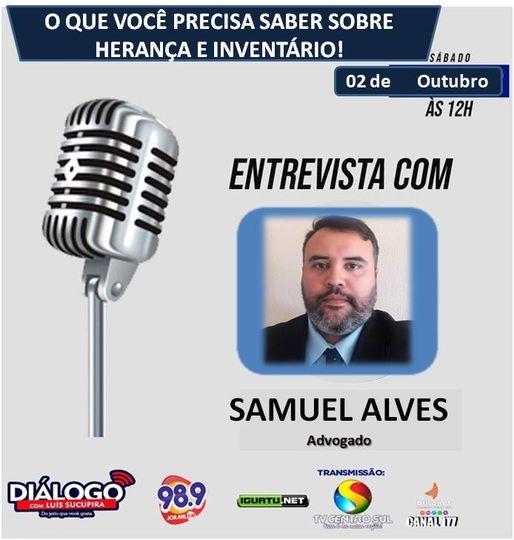 """PODCAST – """"O QUE VOCE PRECISA SABER SOBRE HERANÇA E INVENTÁRIO"""" Convidado: * Dr. Samuel Alves (Advogado)"""